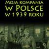 """""""Moja kompania w Polsce w 1939 roku"""" – F. Fillies – recenzja"""