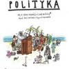 """""""Polityka. To, o czym dorośli ci nie mówią"""" – B. Janiszewski – recenzja"""