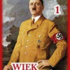 """Wiek Hitlera. Tom 1"" – L. Degrelle – recenzja"