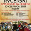 IV Turniej Rycerski o włócznię św. Jerzego w Ostródzie
