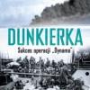 "Dunkierka. Sukces operacji ""Dynamo"" E. Keble Chatterton - Premiera"