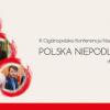 """""""III Ogólnopolska Konferencja Naukowa Polska niepodległość – droga do wolności"""" - zaproszenie"""