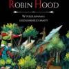 """""""Robin Hood. W poszukiwaniu legendarnego banity"""" – J. C. Holt – recenzja"""