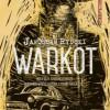 """ZAPOWIEDŹ: """"Warkot"""" - Jarosław Rybski"""