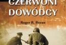 """""""Czerwoni dowódcy. Korpus Oficerski Armii Czerwonej"""" - R.R. Reese - recenzja"""