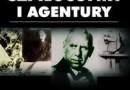 """""""Historia szpiegostwa i agentury"""" - T. Crowdy - recenzja"""