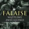 """""""Falaise. Wątpliwe zwycięstwo"""" - A. Tucker-Jones - recenzja"""
