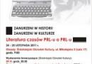 """Konferencja: 'Literatura czasów PRL-u o PRL-u"""""""