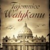 """Tajemnice Watykanu"" - B. Lecomte - recenzja"