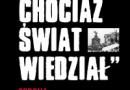 """Promocja książki """"Żeby chociaż świat wiedział. Obrona Warszawy 1939. Powstanie Sierpniowe 1944″ Z. Zaremby"""