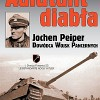"""Adiutant diabła. Jochen Peiper, dowódca wojsk pancernych"" - M. Reynolds"