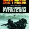 """GROM. Siła i honor"" - M. Komar, S. Petelicki - recenzja"