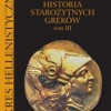 """""""Historia starożytnych Greków, tom III"""", E. Wipszycka, B. Bravo, WUW"""