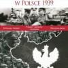"""""""II Wojna Światowa. Kampania Wrześniowa w Polsce 1939"""" - recenzja (1)"""