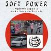 """""""Japoński Soft Power..."""""""