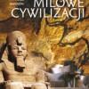 """""""Kamienie milowe cywilizacji"""" - L. Blandford, P. Davidson - recenzja"""