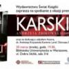 """Promocja książki: """"Karski"""" A. Żbikowskiego"""