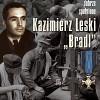 """Promocja książki """"Kazimierz Leski ps. Bradl. Życie dobrze spełnione"""" M. Roszkowskiego"""