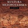 """Kultura mezopotamska a Biblia"" – T. Jelonek - recenzja"