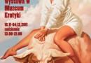 """Nowa wystawa w Muzeum Erotyki: """"Sex w ZSRR"""""""