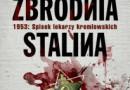 """Konkurs: """"Ostatnia zbrodnia Stalina. 1953: Spisek lekarzy kremlowskich"""""""