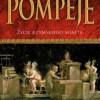"""""""Pompeje. Życie rzymskiego miasta"""" - M. Beard - recenzja"""