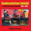 """""""Społeczeństwo kolejki. O doświadczeniach niedoboru 1945-1989"""" - M. Mazurek - recenzja"""