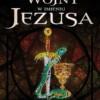 """""""Wojny w imieniu Jezusa"""" - P. Jenkins - recenzja"""