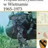 """""""Wojska amerykańskie w Wietnamie 1965-1973"""" - G.L. Rottman - recenzja"""