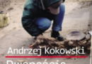 """""""Dwanaście miesięcy z archeologią"""" - A. Kokowski - recenzja"""