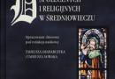 """""""Dynamika przemian społecznych i religijnych w średniowieczu"""" - T. Grabarczyka i T. Nowaka - recenzja"""