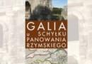 """""""Galia u schyłku panowania rzymskiego…"""" - D. Zołoteńki - recenzja"""