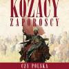 """""""Kozacy Zaporoscy. Czy Polska stworzyła Ukrainę"""" - L. Podhorodecki - recenzja (II)"""
