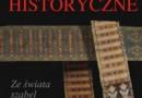 """""""Pokuszenie historyczne. Ze świata szabel i kontuszy"""" - J. Tazbir - recenzja"""