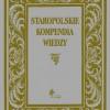 """""""Staropolskie kompendia wiedzy"""" - I.M. Dacka-Górzyńska i J. Partyka (red.)  - recenzja"""