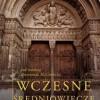 """""""Wczesne średniowiecze"""" - R. McKitterick (red.) - recenzja"""