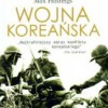 """Wojna koreańska"" - M. Hastings - recenzja"