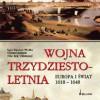 """Wojna trzydziestoletnia"" - L.E. Wolke, G. Larsson, N.E. Villstrand - recenzja"
