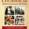 """Konkurs: """"Chorwacja. Przewodnik historyczny"""" - wyniki"""
