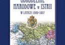 """""""Odrodzenie narodowe w Istrii w latach 1860–1907"""" - A. Cetnarowicz - recenzja"""