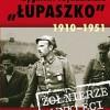 """""""Zygmunt Szendzielarz >Łupaszko< (1910-1951)"""" - P. Kozłowski - recenzja"""