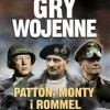 """Gry wojenne. Patton, Monty i Rommel"" - T. Brighton - recenzja"