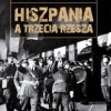 """""""Hiszpania, a Trzecia Rzesza"""" - D. W. Pike - recenzja"""