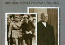 """""""Kazimierz Świtalski. Biografia polityczna (1886-1962)"""" - T. Serwatka - recenzja"""