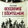 """""""Oficerowie i dżentelmeni…"""" - P. Jaźwiński - recenzja"""