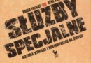 """""""Służby specjalne. Historia wywiadu i kontrwywiadu na świecie"""" - R. Faligot, R. Kauffer - recenzja"""