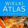 """""""Wielki atlas historyczny"""" - E. Olczak, J. Tazbir (red.) - recenzja"""