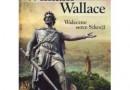 """""""William Wallace. Waleczne serce Szkocji"""" - A. Fisher – recenzja"""