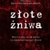 """""""Złote żniwa…"""" - J.T. Gross, I. Grudzińska-Gross - recenzja"""