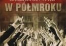 """""""Kariery w półmroku. Hitlerowskie elity po 1945"""" - N. Frei - recenzja"""
